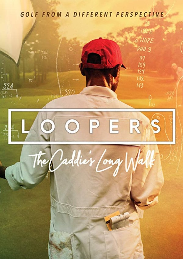 'Loopers: The Caddie's Long Walk' movie poster