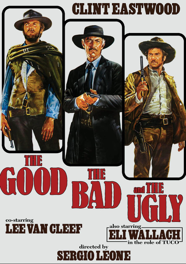 'The Good, The Bad And The Ugly' movie poster