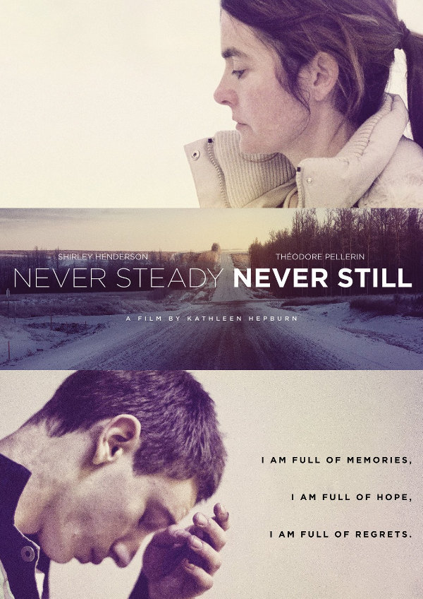 Poster for 'Never Steady, Never Still'