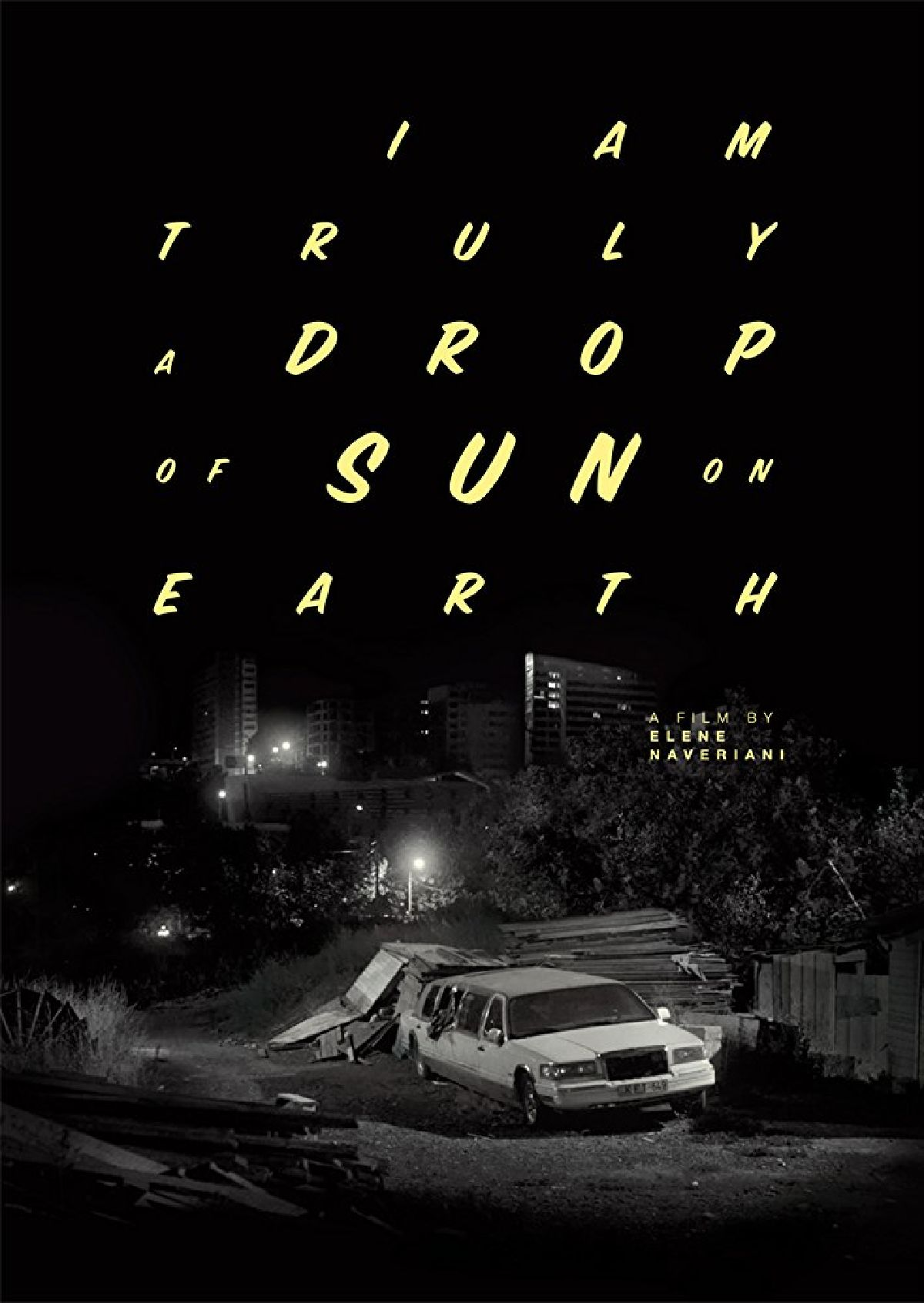 'I Am Truly A Drop Of Sun On Earth' movie poster