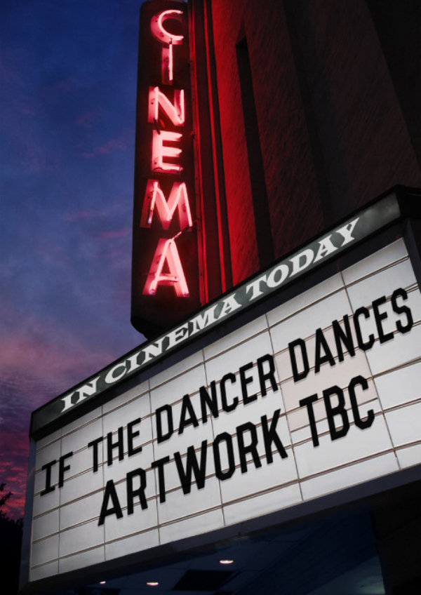 'If The Dancer Dances' movie poster
