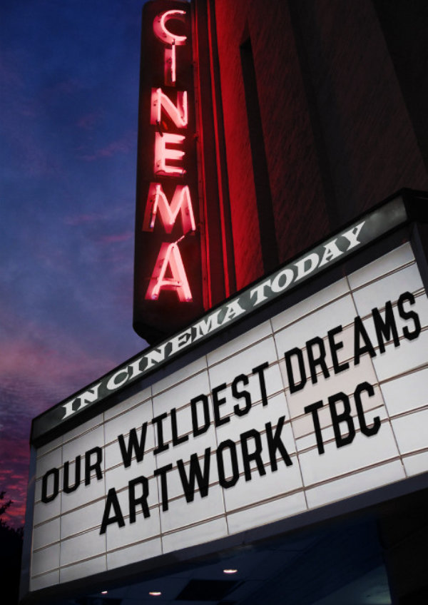 'Our Wildest Dreams' movie poster