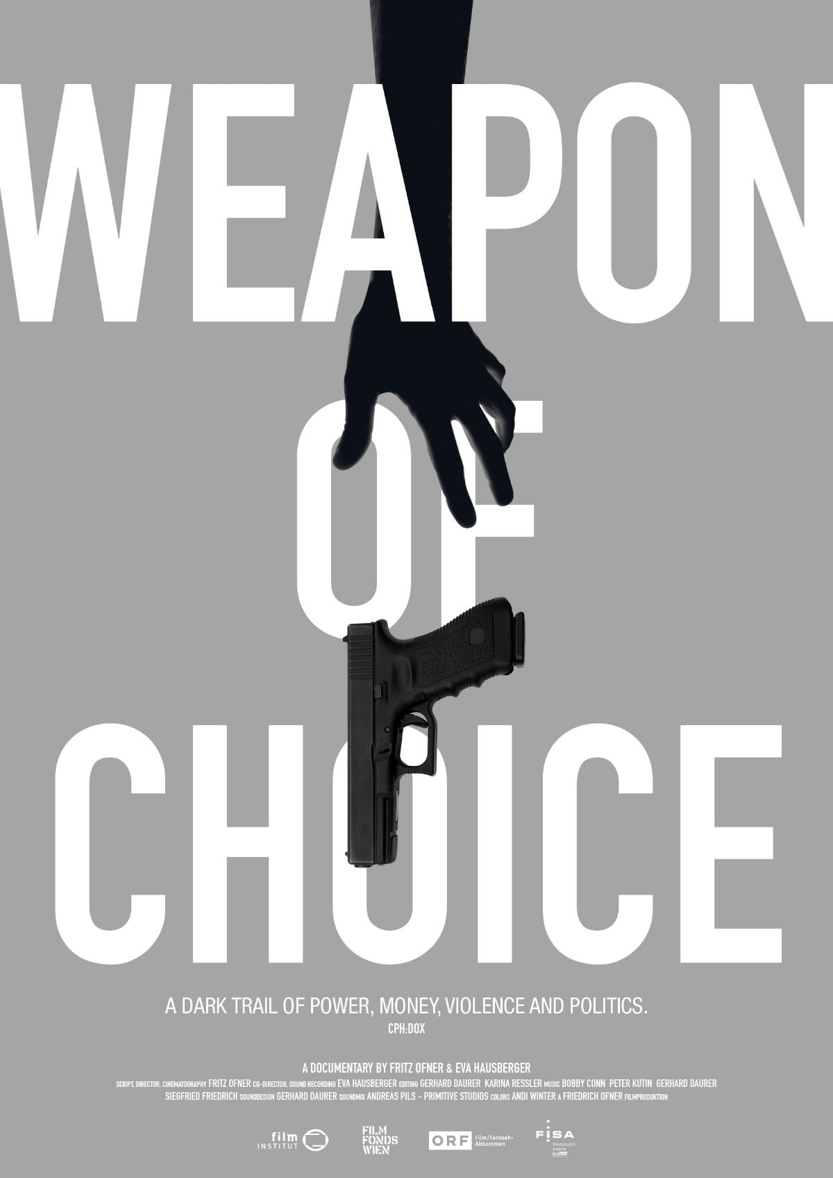 'Weapon Of Choice' movie poster