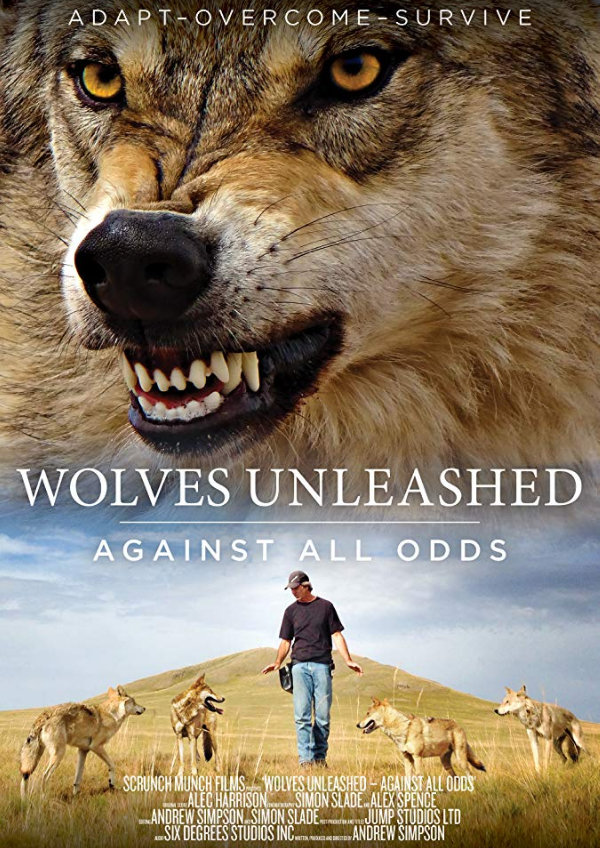 'Wolves Unleashed - Against All Odds' movie poster