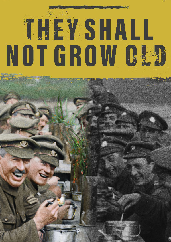 'They Shall Not Grow Old' movie poster