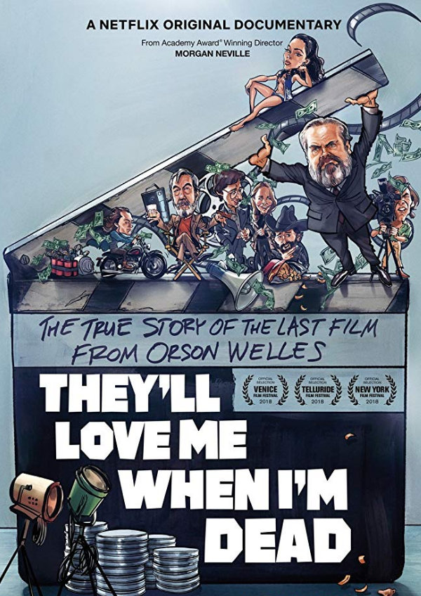 'They'll Love Me When I'm Dead' movie poster