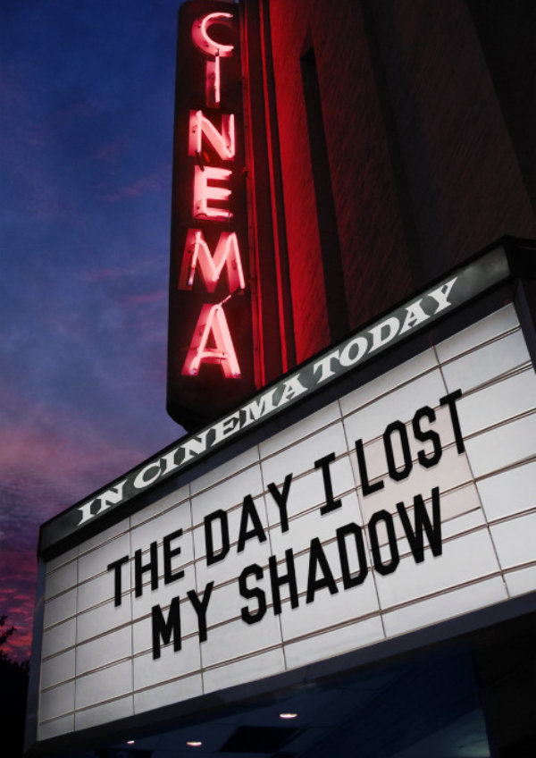 'The Day I Lost My Shadow' movie poster