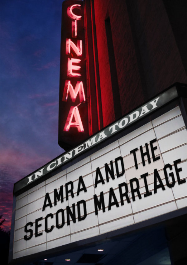 'Amra And The Second Marriage' movie poster