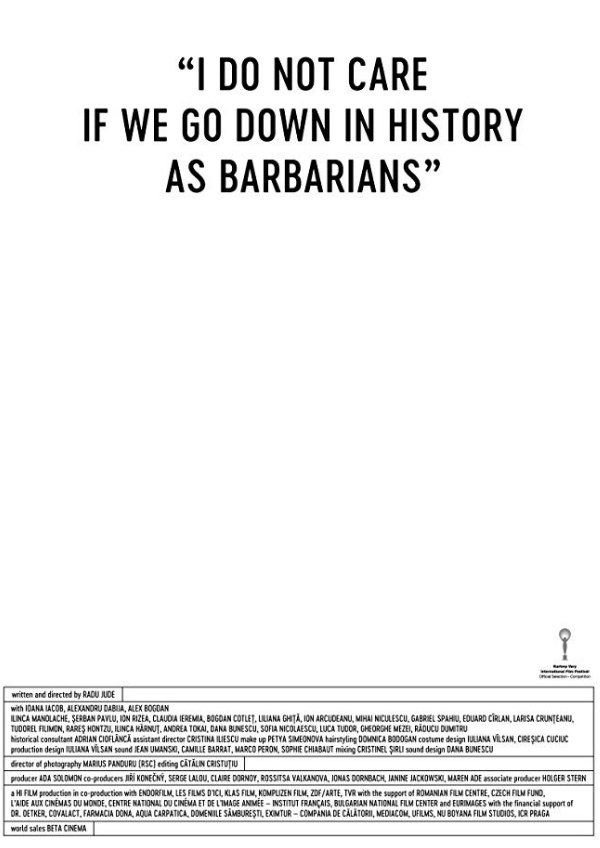 'I Do Not Care If We Go Down In History As Barbarians' movie poster