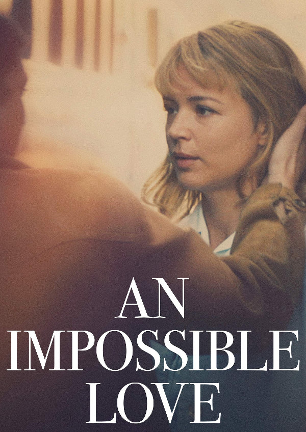 'An Impossible Love' movie poster
