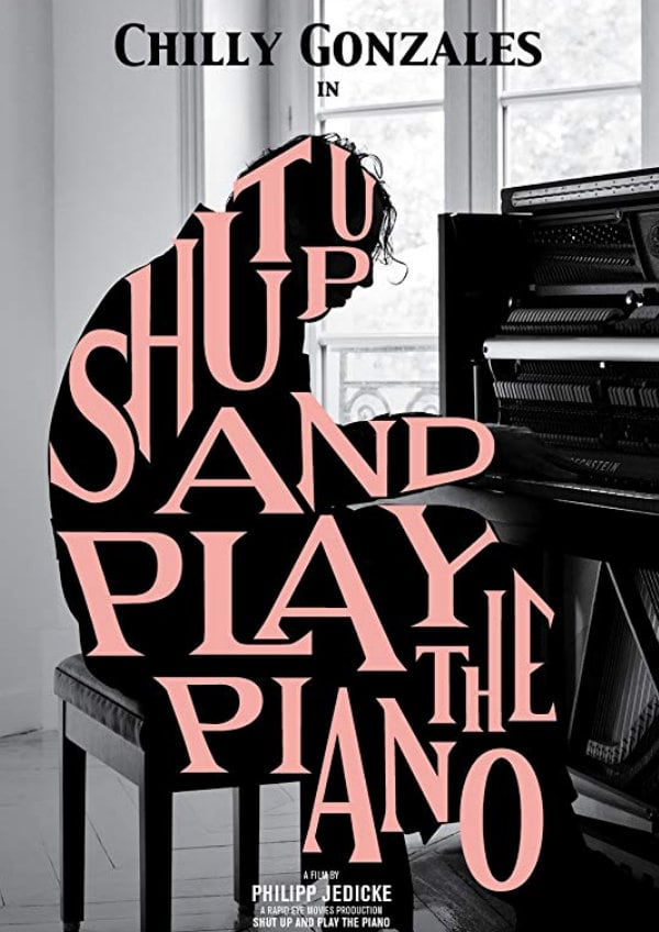 'Shut Up And Play The Piano' movie poster