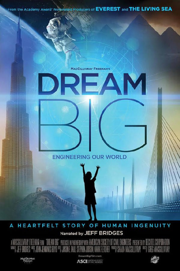 'Dream Big: Engineering Our World: An IMAX 3D Experience' movie poster
