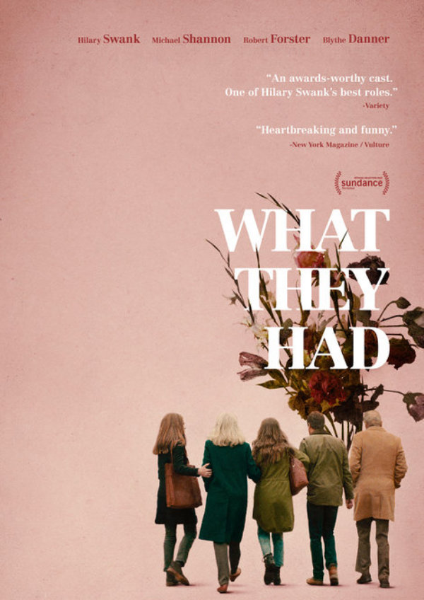 'What They Had' movie poster