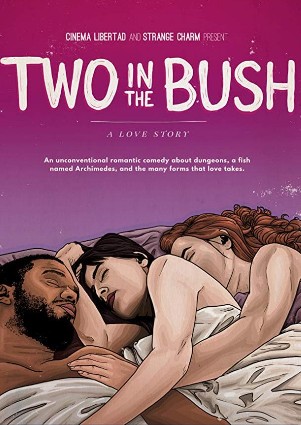 'Two in the Bush: A Love Story' movie poster