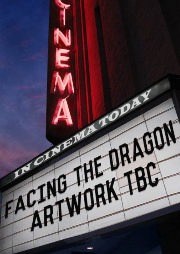 'Facing the Dragon' movie poster