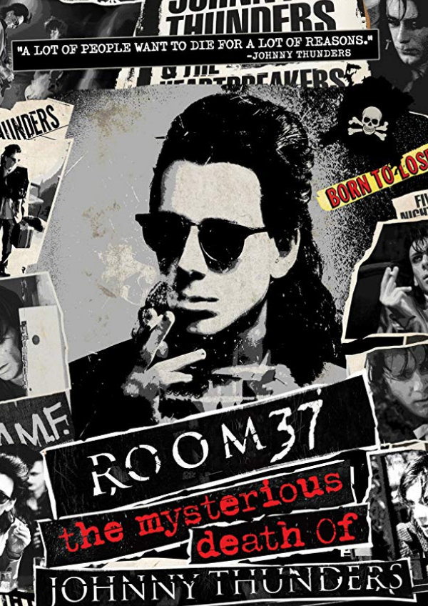 'Room 37 - The Mysterious Death Of Johnny Thunders' movie poster