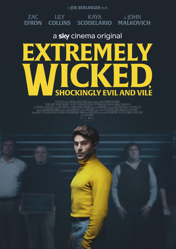 'Extremely Wicked, Shockingly Evil and Vile' movie poster