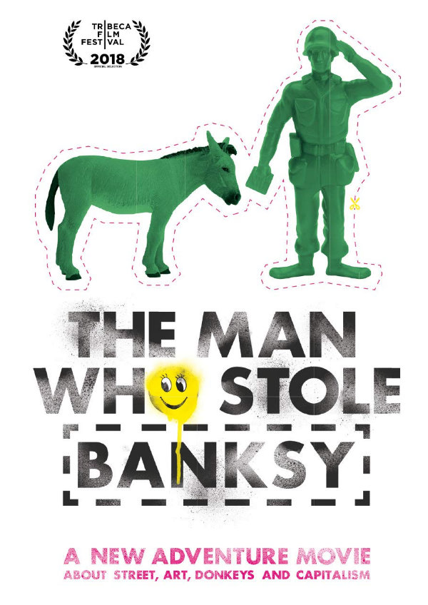 'The Man Who Stole Banksy' movie poster