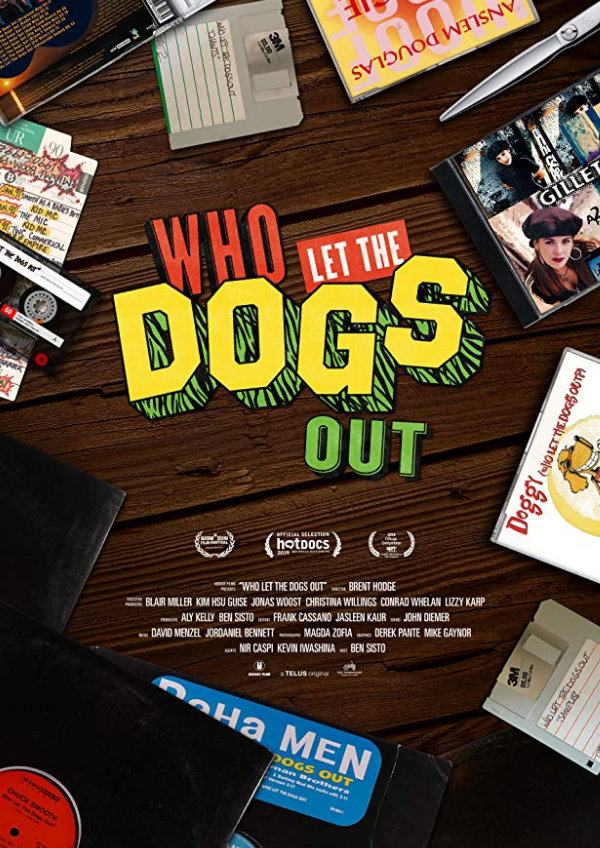 'Who Let The Dogs Out' movie poster
