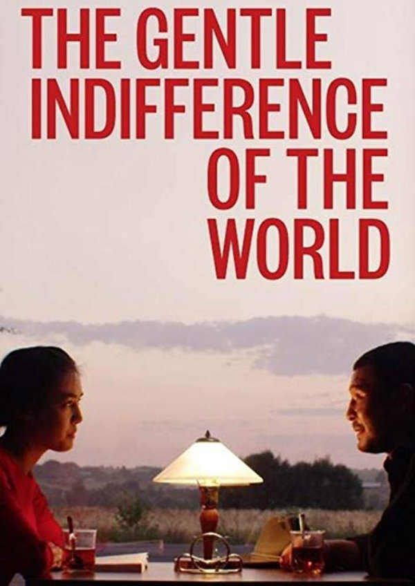 'The Gentle Indifference Of The World' movie poster