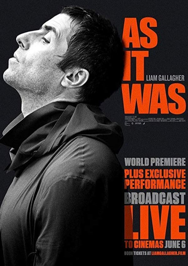 'Liam Gallagher: As It Was' movie poster
