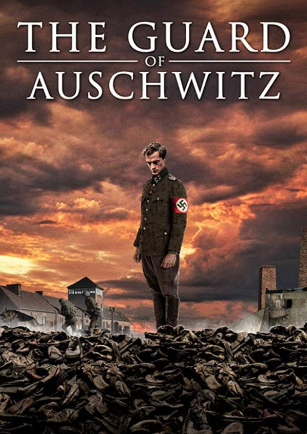 'The Guard of Auschwitz' movie poster