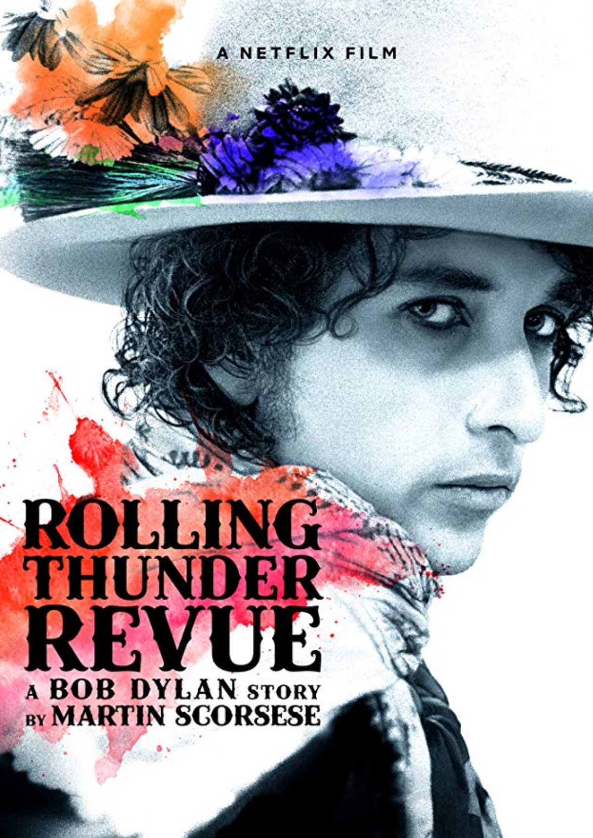 'Rolling Thunder Revue: A Bob Dylan Story By Martin Scorsese' movie poster