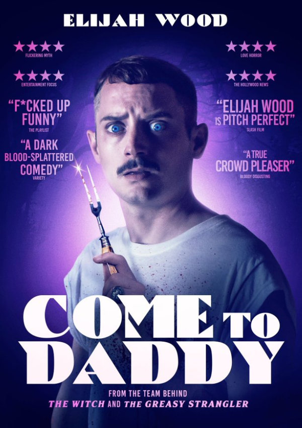 'Come to Daddy' movie poster