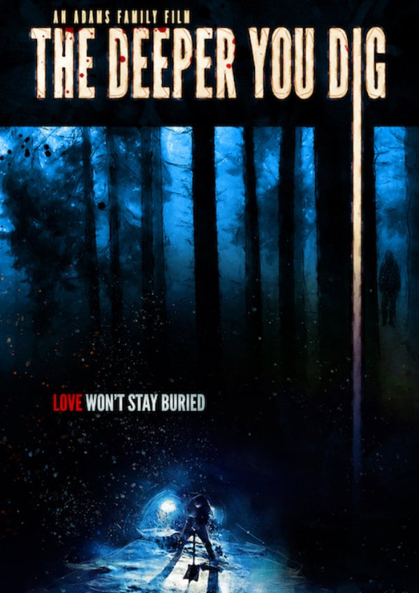 'The Deeper You Dig' movie poster