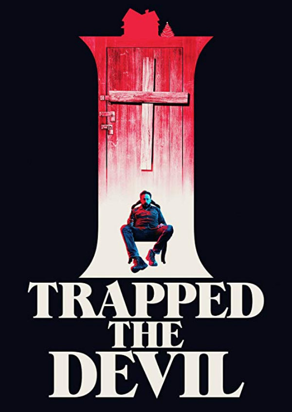 'I Trapped The Devil' movie poster