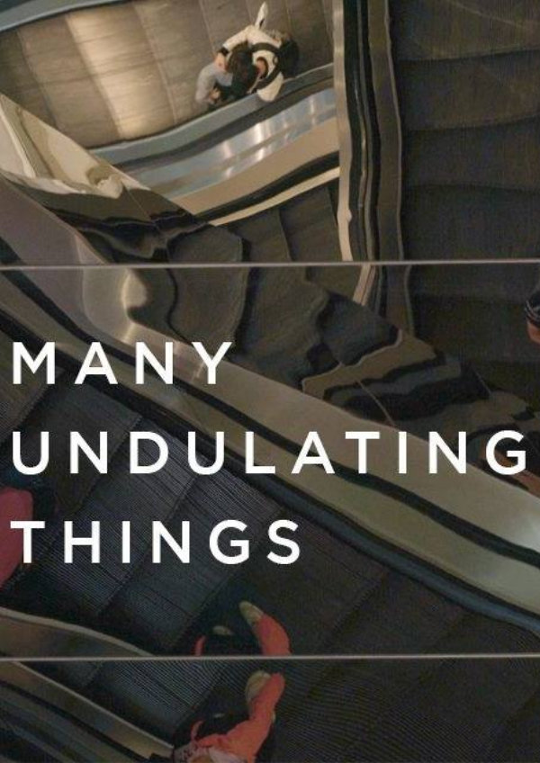 'Many Undulating Things' movie poster