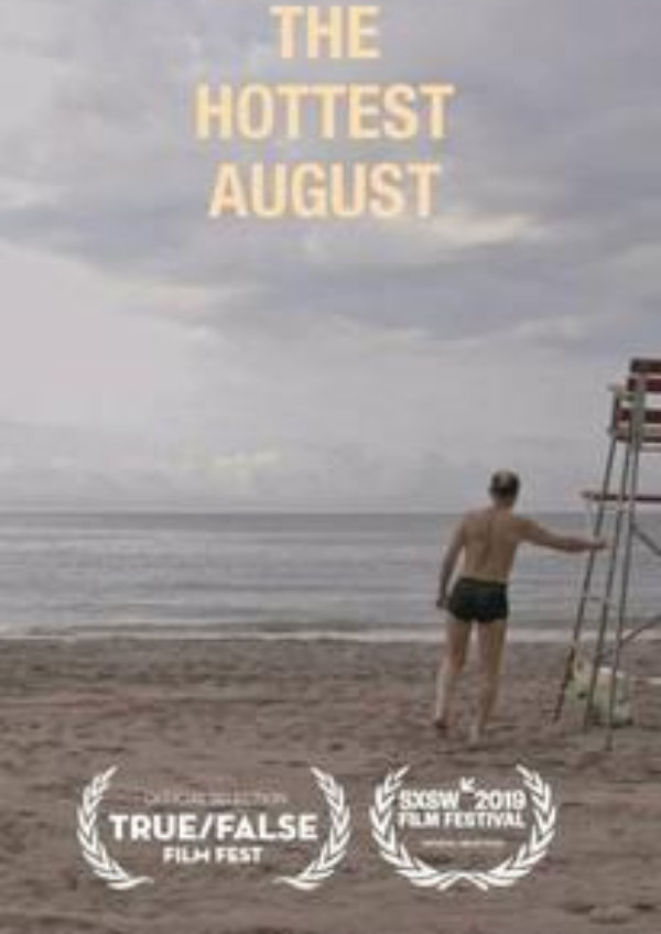 'The Hottest August' movie poster
