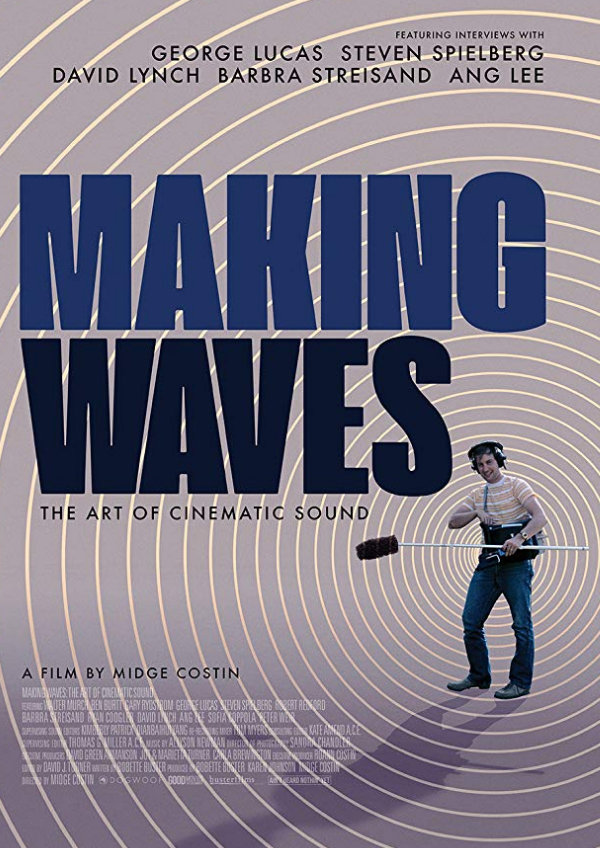 'Making Waves: The Art of Cinematic Sound' movie poster