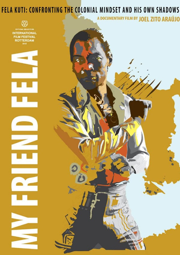 'My Friend Fela' movie poster