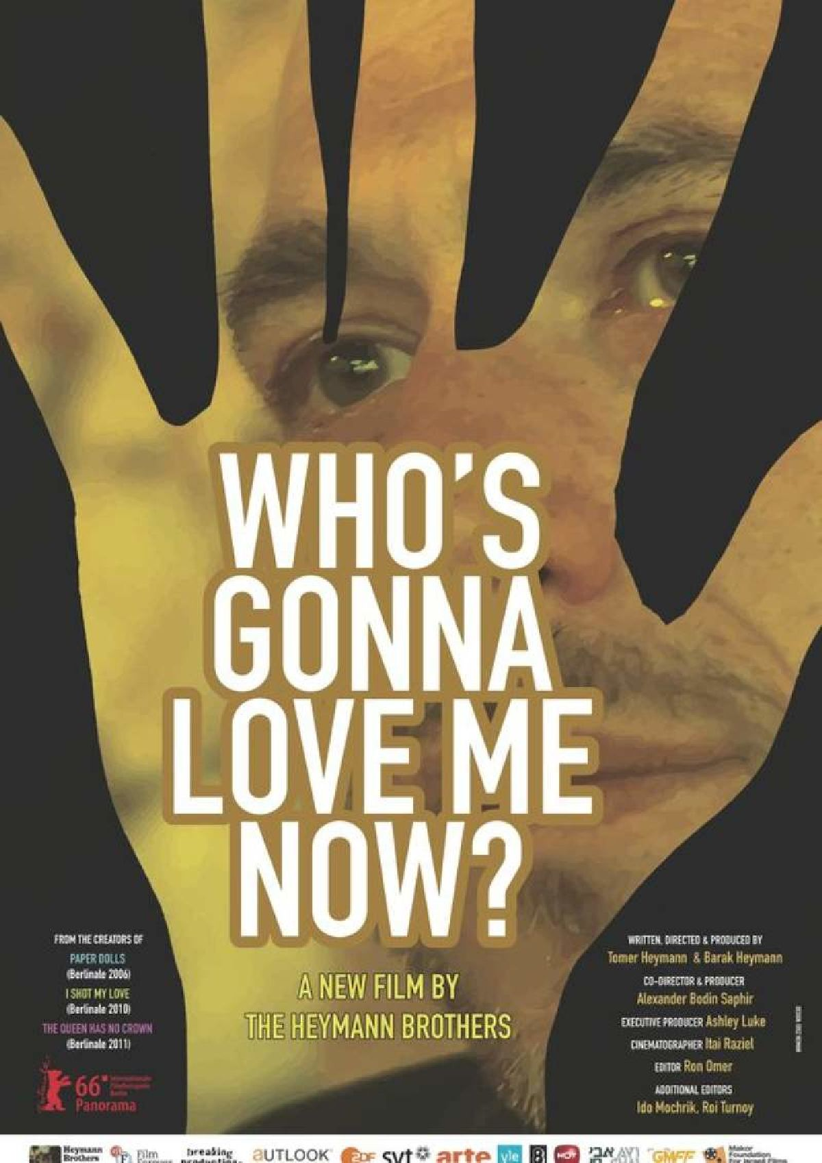 'Who's Gonna Love Me Now?' movie poster