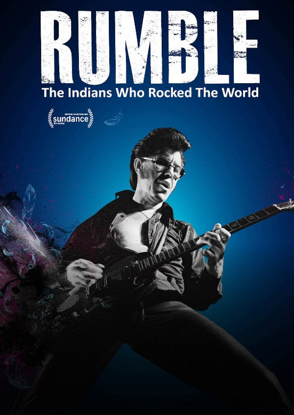 'Rumble: The Indians Who Rocked The World' movie poster